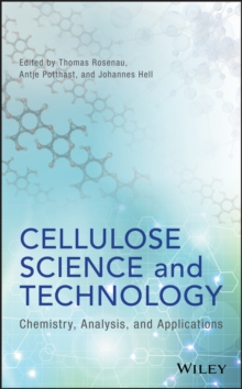 Cellulose Science and Technology : Chemistry, Analysis, and Applications, Hardback Book