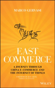 East-Commerce : China E-Commerce and the Internet of Things, Hardback Book
