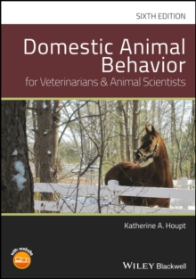 Domestic Animal Behavior for Veterinarians and Animal Scientists, Hardback Book