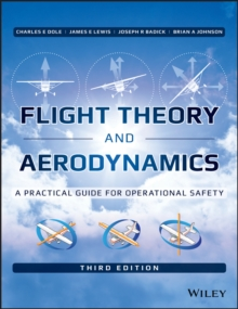 Flight Theory and Aerodynamics : A Practical Guide for Operational Safety, Hardback Book