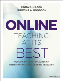 Online Teaching at Its Best : Merging Instructional Design with Teaching and Learning Research, Paperback / softback Book