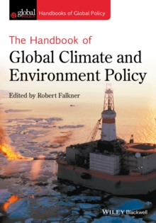 The Handbook of Global Climate and Environment Policy, Paperback / softback Book