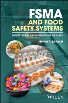 FSMA and Food Safety Systems : Understanding and Implementing the Rules, Paperback Book