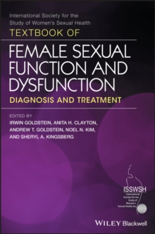Textbook of Female Sexual Function and Dysfunction : Diagnosis and Treatment, Hardback Book
