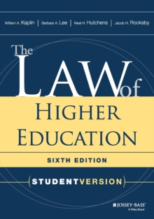 The Law of Higher Education : Student Version, Paperback / softback Book