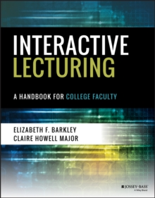 Interactive Lecturing : A Handbook for College Faculty, Paperback / softback Book