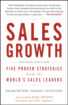 Sales Growth : Five Proven Strategies from the World's Sales Leaders, Hardback Book