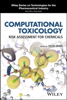 Computational Toxicology : Risk Assessment for Chemicals, Hardback Book