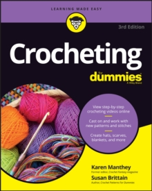 Crocheting for Dummies, 3rd Edition + Online Videos, Paperback Book