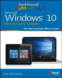 Teach Yourself VISUALLY Windows 10 Anniversary Update, Paperback / softback Book