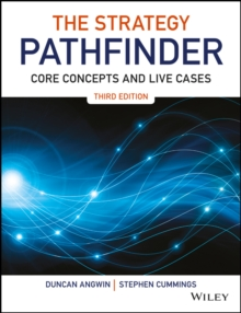 The Strategy Pathfinder : Core Concepts and Live Cases, Paperback Book