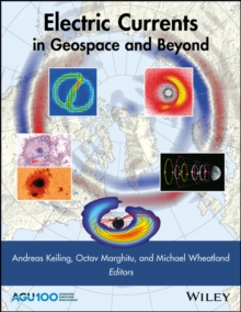 Electric Currents in Geospace and Beyond, Hardback Book