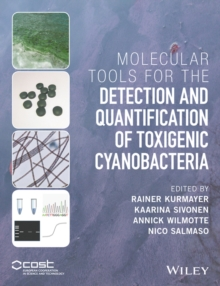 Molecular Tools for the Detection and Quantification of Toxigenic Cyanobacteria, Hardback Book