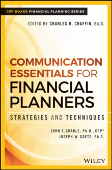 Communication Essentials for Financial Planners : Strategies and Techniques, Hardback Book