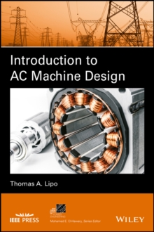 Introduction to AC Machine Design, Hardback Book