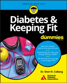 Diabetes and Keeping Fit For Dummies, Paperback / softback Book