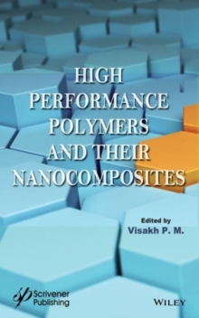 High Performance Polymers and Their Nanocomposites, Hardback Book