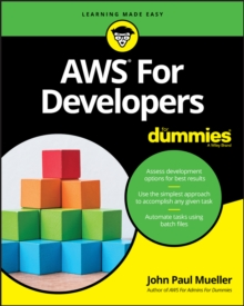 AWS For Developers For Dummies, Paperback / softback Book