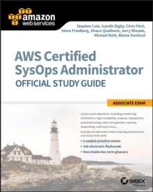 AWS Certified SysOps Administrator Official Study Guide : Associate Exam, Paperback Book