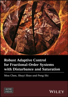 Robust Adaptive Control for Fractional-Order Systems with Disturbance and Saturation, Hardback Book