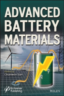 Advanced Battery Materials, Hardback Book