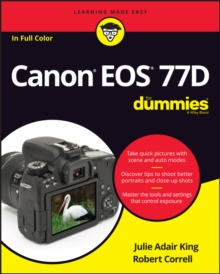 Canon EOS 77D For Dummies, Paperback / softback Book