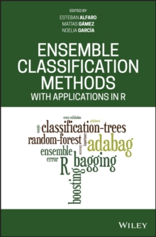 Ensemble Classification Methods with Applications in R, Hardback Book