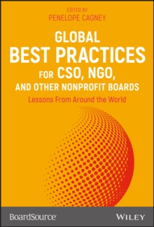 Global Best Practices for CSO, NGO, and Other Nonprofit Boards : Lessons From Around the World, Hardback Book
