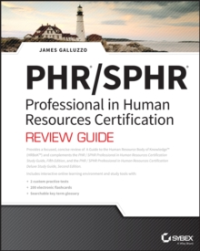 PHR and SPHR Professional in Human Resources Certification Complete Review Guide : 2018 Exams, Paperback / softback Book
