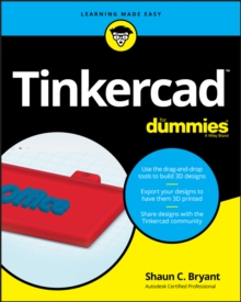 Tinkercad For Dummies, Paperback / softback Book