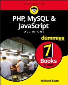 PHP, MySQL, & JavaScript All-in-One For Dummies, Paperback / softback Book