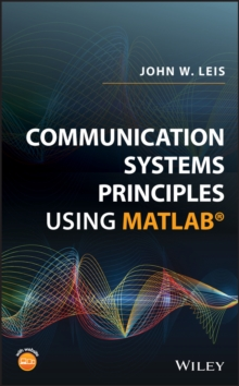Communication Systems Principles Using MATLAB, Hardback Book