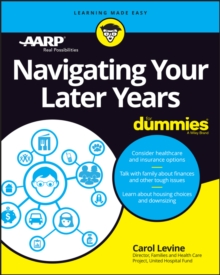 Navigating Your Later Years For Dummies, Paperback / softback Book
