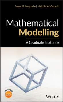 Mathematical Modelling : A Graduate Textbook, Hardback Book