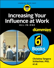 Increasing Your Influence at Work All-In-One For Dummies, Paperback / softback Book