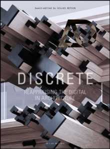Discrete : Reappraising the Digital in Architecture, Paperback / softback Book