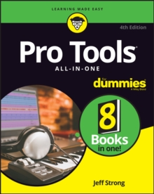 Pro Tools All-In-One For Dummies, Paperback / softback Book