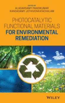 Photocatalytic Functional Materials for Environmental Remediation, Hardback Book