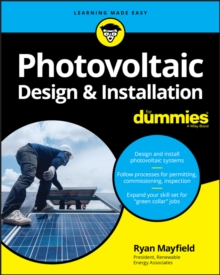 Photovoltaic Design and Installation For Dummies, Paperback / softback Book