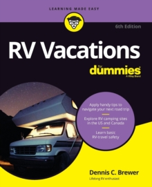 RV Vacations For Dummies, Paperback / softback Book