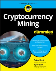 Cryptocurrency Mining For Dummies, Paperback / softback Book