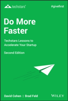 Do More Faster : Techstars Lessons to Accelerate Your Startup, Hardback Book