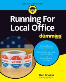 Running For Local Office For Dummies, Paperback / softback Book