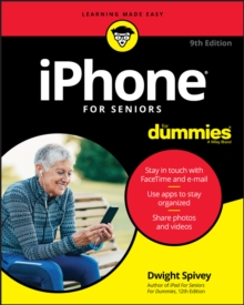 iPhone For Seniors For Dummies, Paperback / softback Book