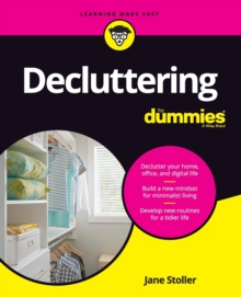 Decluttering For Dummies, Paperback / softback Book