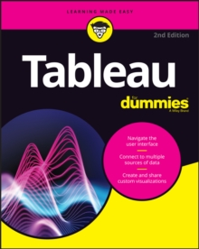 Tableau For Dummies, Paperback / softback Book
