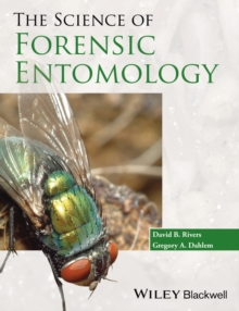 The Science of Forensic Entomology, Hardback Book