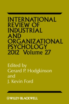 International Review of Industrial and Organizational Psychology 2012, Hardback Book