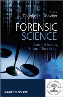 Forensic Science : Current Issues, Future Directions, Hardback Book