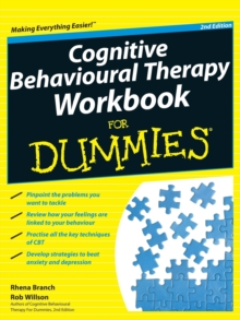 Cognitive Behavioural Therapy Workbook for Dummies 2E, Paperback Book